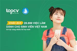 Thị trường việc làm hậu Covid-19 và cơ hội cho sinh viên Việt Nam