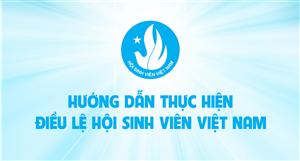 Hướng dẫn thực hiện Điều lệ Hội Sinh viên Việt Nam
