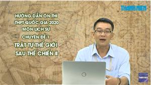 MÔN LỊCH SỬ Chuyên đề 1 - Trật tự thế giới sau thế chiến II