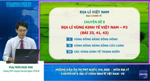 MÔN ĐỊA LÝ Chuyên đề 8: Địa lý vùng kinh tế Việt Nam - P2