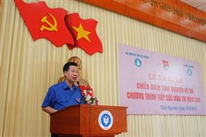 """Thái Nguyên: Phát động cao điểm """"Chiến dịch tình nguyện hè và Chương trình tiếp sức mùa thi"""" năm 2016"""