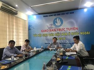Hội nghị giao ban trực tuyến với Hội SVVN ở nước ngoài năm 2018