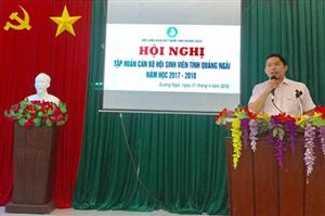 Hội Sinh viên tỉnh Quảng Ngãi tổ chức Hội nghị tập huấn cán bộ hội năm học 2017 - 2018