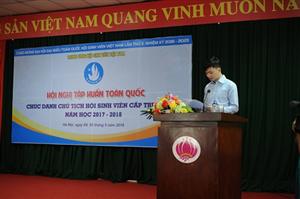 Khai mạc Hội nghị tập huấn Toàn quốc Chức danh Chủ tịch Hội Sinh viên cấp trường năm học 2017 - 2018