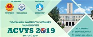 Hội thảo khoa học dành cho sinh viên Việt Nam tại Hàn Quốc (ACVYS) lần thứ 6 năm 2019